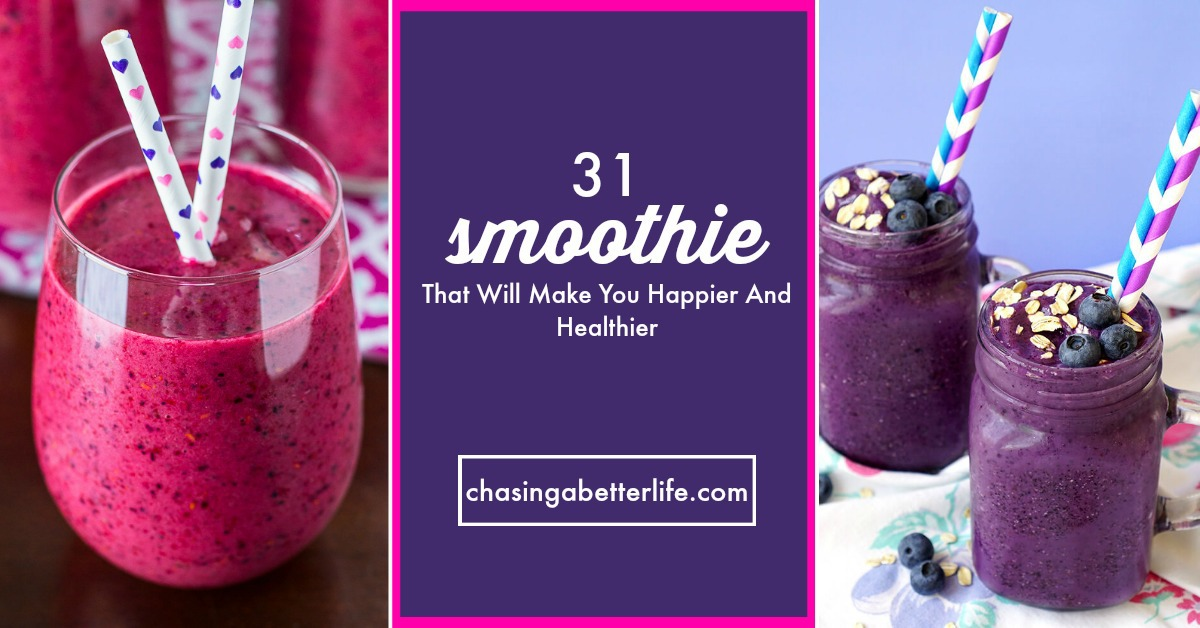 31 Smoothies That Will Make You Happier And Healthier
