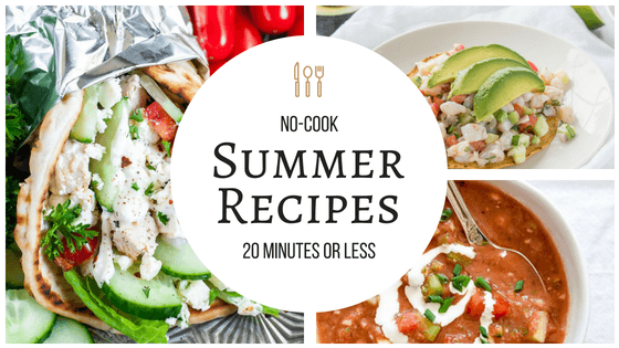 These no-cook recipes are so amazing for summer! My family will love them and I won't be stuck in the kitchen! So pinning! #nocook #light #refreshing #summer