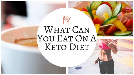 What Can You Eat On A Keto Diet Chasing A Better Life