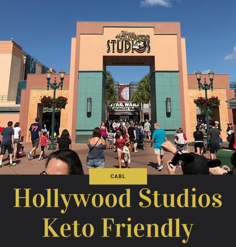Hollywood Studios Keto Friendly Restaurants In Disney World
