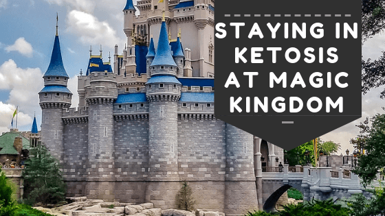 staying in ketosis at Disney